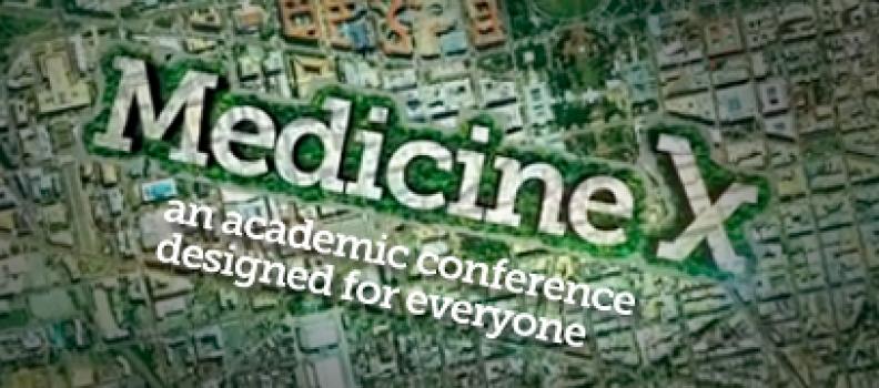 Core themes | Medicine X 2012