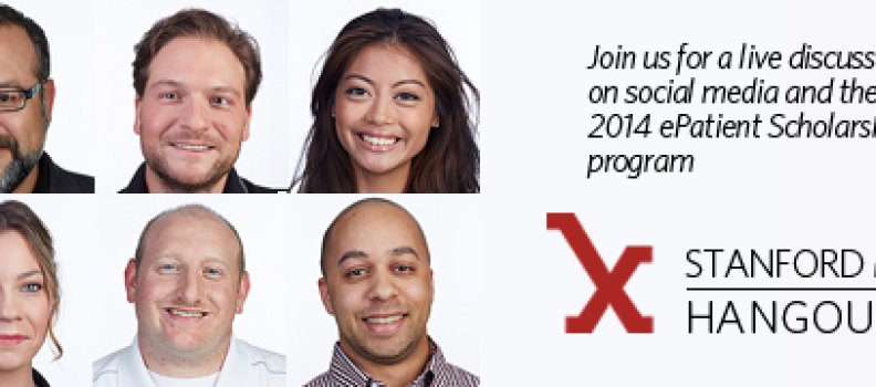 Medicine X Live! Hangout and Tweetchat on our 2014 ePatient Program