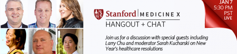 Medicine X Live! Hangout and Tweetchat on New Year's Resolutions